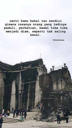 Drama Quotes, Text Quotes, Sad Quotes, Wisdom Quotes, Qoutes, Love Quotes, Inspirational Quotes, Cinta Quotes, Quotes Galau