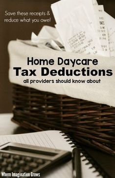 The big list of home daycare tax deductions for family child care businesses! A checklist of tax write-offs that all child care providers should know about! Daycare Setup, Daycare Organization, Daycare Rooms, Daycare Ideas, Kids Daycare, In Home Daycare, Daycare School, Daycare Themes, Daycare Design