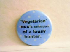 BUTTONS PINS BADGES Custom Made Vegetarian by briansblazingBUTTONS, $1.50