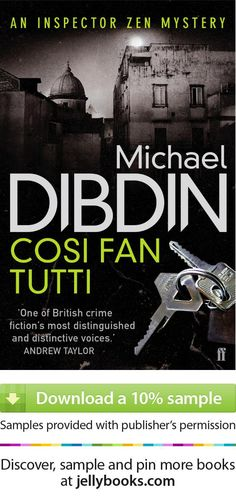 'Cosi Fan Tutti' by Michael Dibdin - Download a free ebook sample and give it a try! Don't forget to share it, too.