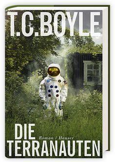 """Leserunde des Literatursalons """"Die Terranauten"""" von T.C. Boyle aus dem Hanser Verlag. Jetzt mitmachen & gewinnen!"""