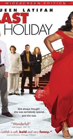 Directed by Wayne Wang.  With Queen Latifah, LL Cool J, Timothy Hutton, Giancarlo Esposito. Upon learning of a terminal illness, a shy woman (Queen Latifah) decides to sell off all her possessions and live it up at a posh European hotel.
