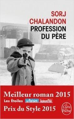 Amazon.fr - Profession du père - Sorj Chalandon - Livres
