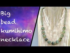 How to make a kumihimo necklace using larger beads - YouTube