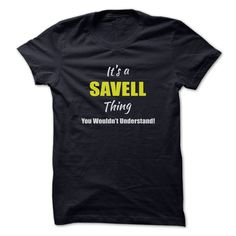 Its a SAVELL Thing Limited ᗑ EditionAre you a SAVELL? Then YOU understand! These limited edition custom t-shirts are NOT sold in stores and make great gifts for your family members. Order 2 or more today and save on shipping!SAVELL