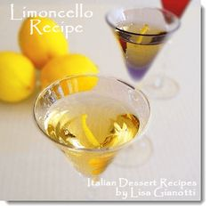 Limoncello Recipe - It's the Italian Lemon Vodka that costs about $30. USD - Make it!  Way cheaper!
