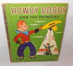 Vintage Howdy Doody and the Princess Little Golden Book 1952 1st Edition