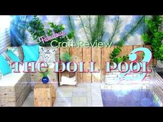 Fabulous Craft : The Doll Pool 2 - YouTube And many other wonderful item projects to make for your dolls.  :)