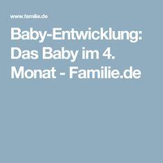 Baby-Entwicklung: Das Baby im 4. Monat - Familie.de