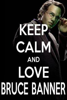 I love Bruce Banner!!!!!