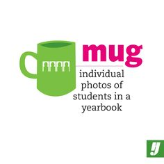 #Yearbook Lingo: Mug