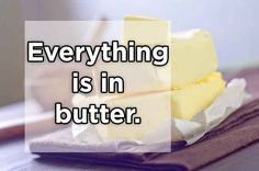 Alles in Butter.