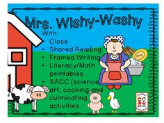 Kiddos everywhere enjoy the persnickety Mrs. Wishy-Washy in this delightful emergent reader by Joy Cowley. Included in this product is: • Informational Close - Mrs. Wishy-Washy -WOW words -Questions, content-based and BIG thinking -Writing papers • Literature Close - Mrs.