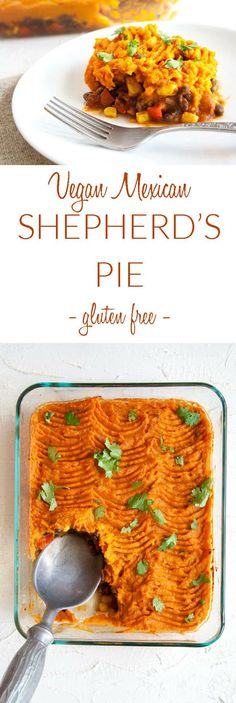 Vegan Mexican Shepherd's Pie (gluten free) - This classic dish gets a makeover with Mexican flavors making it a spicy comforting meal. #veganshepherdspie #shepherdspie #veganrecipes #mexicanrecipes #glutenfree