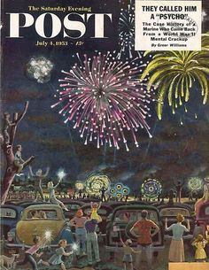 The Saturday Evening Post July 4 1953 4th July Celebrations Vintage Americana