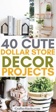 40 Dollar Store Home Décor Projects