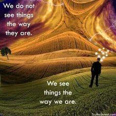 We see things