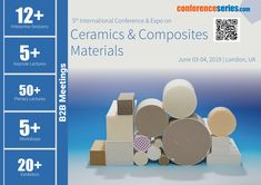 "#Ceramics 2019 cordially invites all the participants from all over the globe to attend ""5th International Conference and Expo on Ceramics and Composite #Materials"" (Ceramics 2019) which scheduled during June 03-04, 2019 at London, UK, which includes prompt Keynote presentations, Oral Talks, Poster presentations, and Exhibitions."