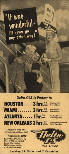 "Delta C & S Air Lines – ""It was wonderful-I'll never go any other way!"" (1954)"