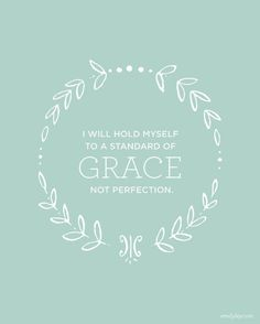 I will hold myself to a standard of grace, not perfection. Because I may not know the future but I know One who does. KaitlynBouchillon.com