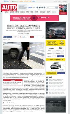 Título: Pedestres são a maioria das vítimas em acidentes de trânsito, diz pesquisa. Veículo: Auto Esporte. Data: 05/09/2014. Cliente: Allianz Seguros.