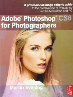 Adobe Photoshop CS6 for Photographers: A professional image editor's guide to the creative use of Photoshop for the Macintosh and PC - http://www.books-howto.com/adobe-photoshop-cs6-for-photographers-a-professional-image-editors-guide-to-the-creative-use-of-photoshop-for-the-macintosh-and-pc/