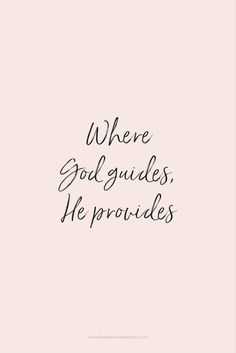 If you're feeling like God led you somewhere but then forgot about you. He didn't if God led you there He will provide for you as well. Bible Verses Quotes, Jesus Quotes, Faith Quotes, Me Quotes, Scriptures, Bible Verses For Hard Times, Heart Quotes, Quotes About God, Quotes To Live By