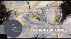 Art journal series - Working in a large mixed media art journal