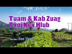 Tuam & Kab Zuag Txoj Kev Hlub. 1/14/2016