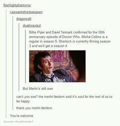 I hope the other fandoms are satisfied. Like, forever. 'Cause us Merlinians over here are still in mourning.