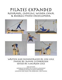 Pilates Expanded Reformer, Cadillac, Wunda Chair Barrels Photo Encyclopedia - - The Pilates Expanded Photo Encyclopedias are designed for Pilates instructors and experienced Pilates enthu Yoga Positions For Beginners, Pilates Chair, Pilates Equipment, Pilates Clothes, Pilates Instructor, How To Stay Healthy, Healthy Life, Physical Fitness, Book Series