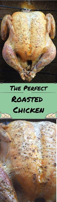 The Perfect Roasted Chicken - A Stray Kitchen