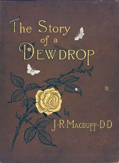 The Story of a Dewdrop, London, 1881.
