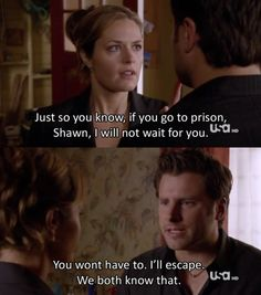 """If u go to jail I won't wait for you."" ..... ""We both know I'll escape."""