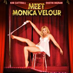 Meet Monica Velour-Starring Kim Cattrall.  Not to be missed!  Hilarious and heartwarming.