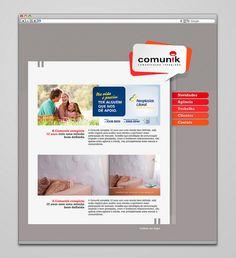 Projeto apresentado para o site da agência Comunik (2011).  www.comunikpropaganda.com.br