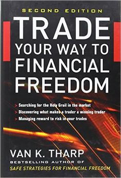 nice Trade Your Way to Financial Freedom book
