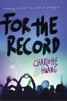 For the Record by Charlotte Huang | 17 New YA Books That Will Make Your Heart Happy