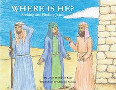 My book is on Amazon!! Please visit the page, add it to wishlists, and pre-order it. This is a wonderful book which has been in the works for 13 years! Thanks! Where Is He?: Seeking and Finding Jesus by Gayle Kelly https://www.amazon.com/dp/154392008X/ref=cm_sw_r_pi_dp_U_x_OgVnAbYCP3V7E