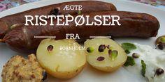 Ristepølser fra Bornholm (grilled sausages from Bornholm, in Danish)