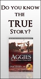 Aggies: The True Story of Texas A&M