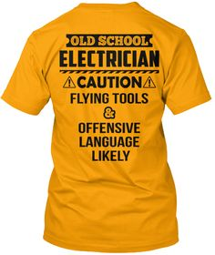Old School Electrician - Safety Shirt: Teespring Campaign