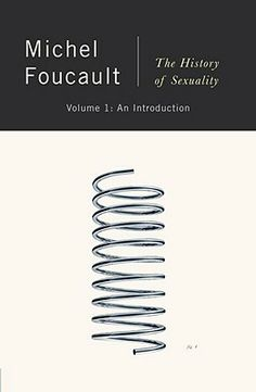 The History of Sexuality, Vol. An Introduction by Michel Foucault Bedspring cover by Peter Mendelsund Queer Theory, Read Theory, Design Editorial, Literary Theory, Critical Theory, Most Popular Books, 1 An, Social Science, History Books