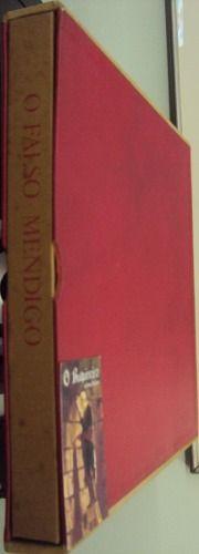 O Falso Mendigo - Autografado - R$2.500 - Editora: Fontoura Ano: 1978  1ª edição, com dedicatória do autor. 5 xilogravuras fora do texto, assinadas e numeradas, de Luiz Ventura. Cadernos soltos acondicionados em estojo original da editora.  Tiragem de 200 exemplares.