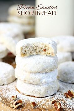 I am a huge fan of pecan studded shortbread cookies. And also Russian tea cakes, Mexican wedding cookies, and snowball cookies. I love them ...
