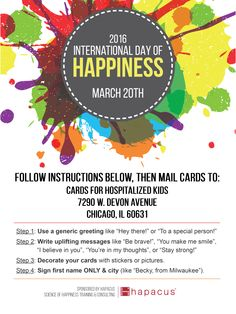 "Celebrate the International Day of Happiness by making and sending homemade cards to hospitalized children! Follow these instructions and mail to ""Cards for Hospitalized Kids."""