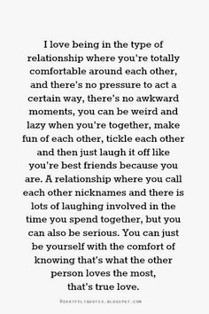 Love Quotes: My kind of relationship.