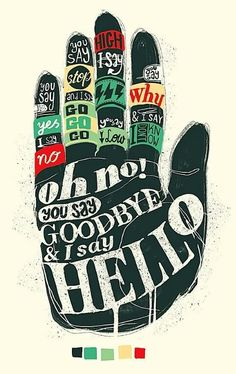 #TheBeatles - Hello, Goodbye