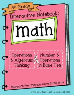 This product is now included in a BUNDLE!5th Grade Interactive Math Notebook {BUNDLE}Thank you so much for your interest in my 5th Grade Interactive Math Notebook, based on the Common Core Standards. I am so excited to be using the 4th grade version of this product in my own classroom this year!