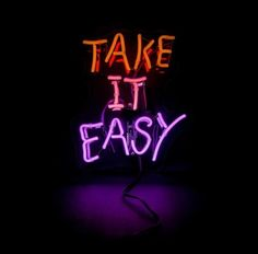 Neon Signs Quotes, Neon Rouge, Neon Bleu, Neon Words, Light Quotes, Neon Light Signs, Take It Easy, Led Neon Signs, Purple Aesthetic